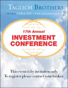 Taglich Brothers Investment Conference